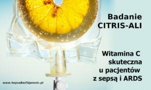 Wpływ podawania wlewów witaminy C na stopień niewydolności narządów oraz poziom biomarkerów zapalenia i uszkodzenia naczyń u pacjentów z sepsą i ARDS